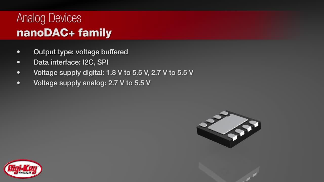 Analog Devices nanoDAC+ Family | Digi-Key Daily