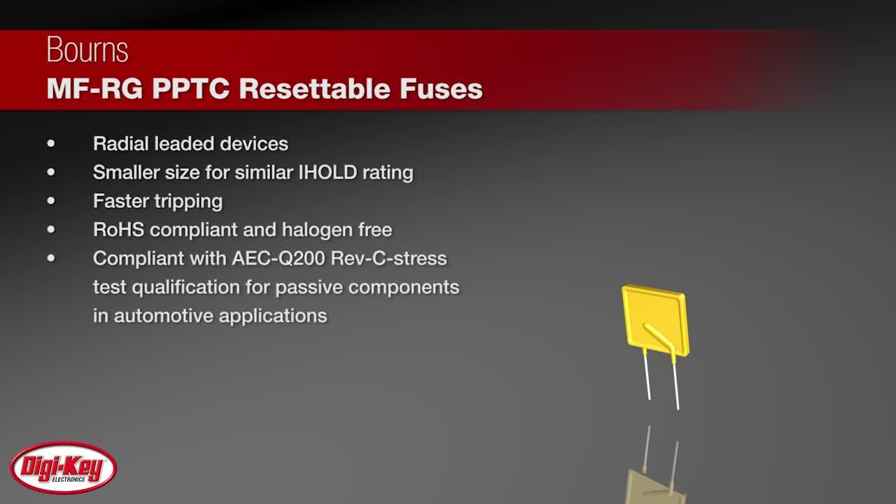 Bourns MF-RG PPTC Resettable Fuses | Digi-Key Daily