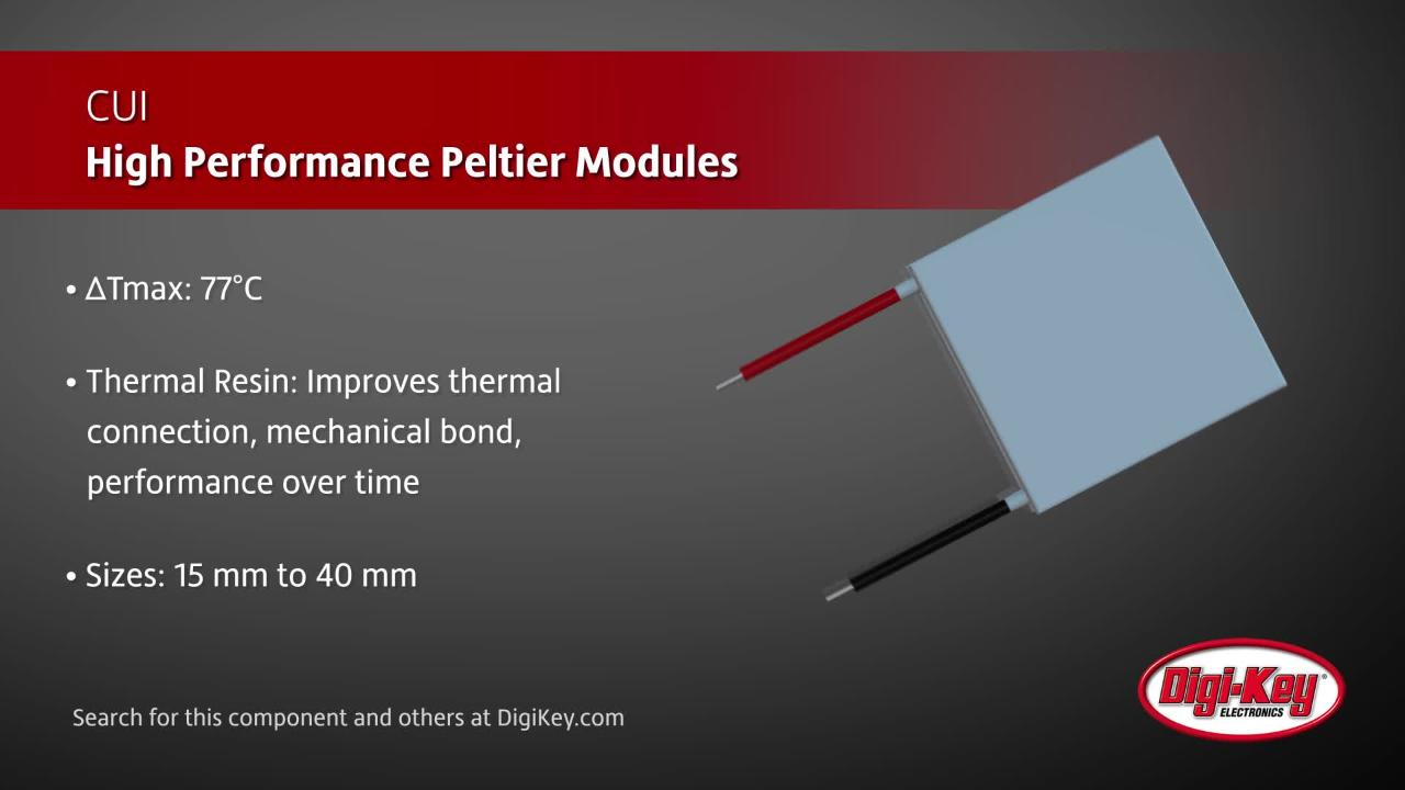 CUI Devices High Performance Peltier Modules | Digi-Key Daily