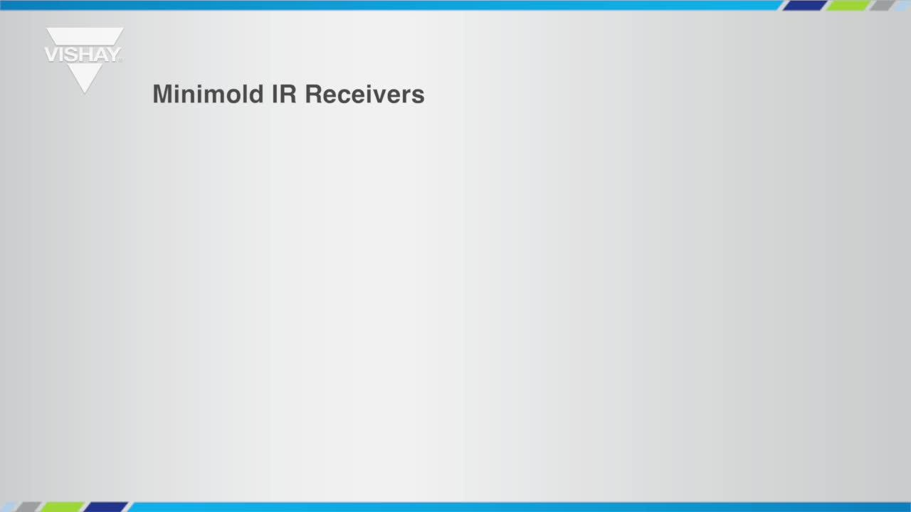 Minimold IR Receivers for Remote Control and Presence/Proximity Sensing