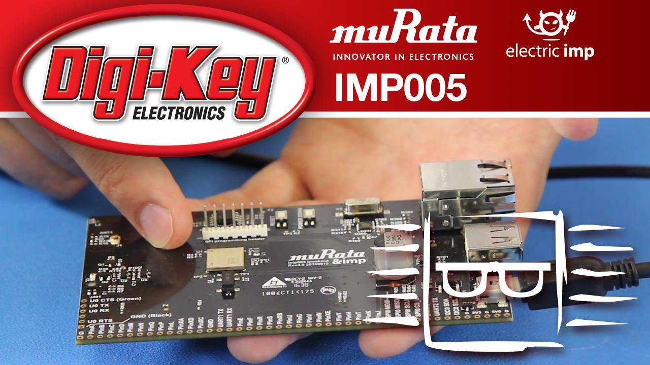 Murata and Electric Imp imp005 Transceiver Module Breakout – Another Geek Moment
