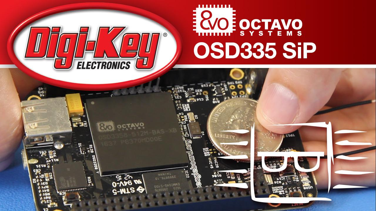 Octavo Systems OSD335 System-in-Package – Another Geek Moment