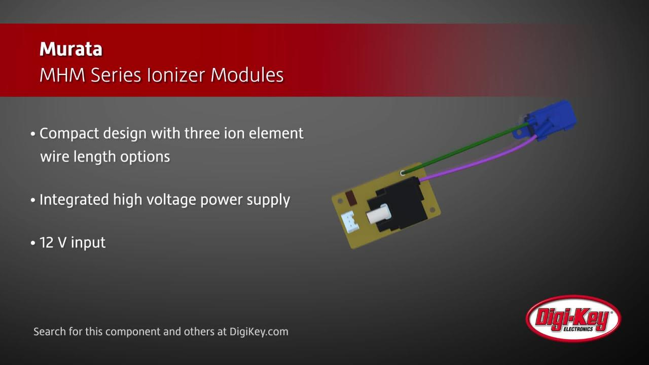 Murata MHM Series Ionizer Modules | Digi-Key Daily
