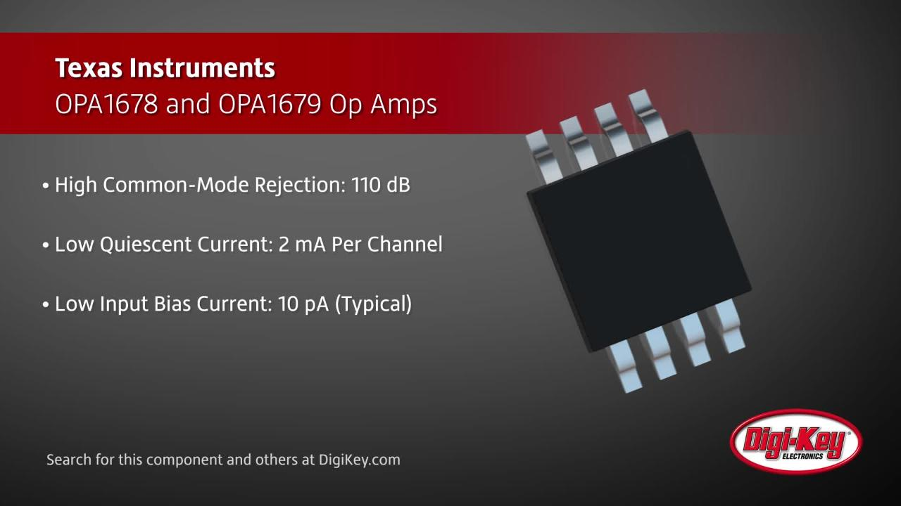 Texas Instruments OPA1678 and OPA1679 | Digi-Key Daily