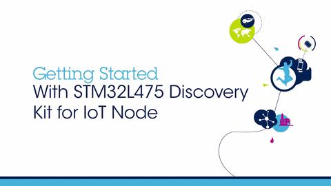 Getting Started with STM32LF Discovery Kit IoT Node