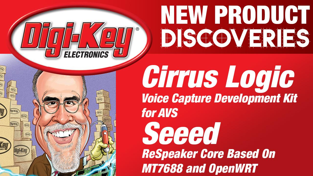 Cirrus Logic and Seeed New Product Discoveries with Randall Restle Episode 10