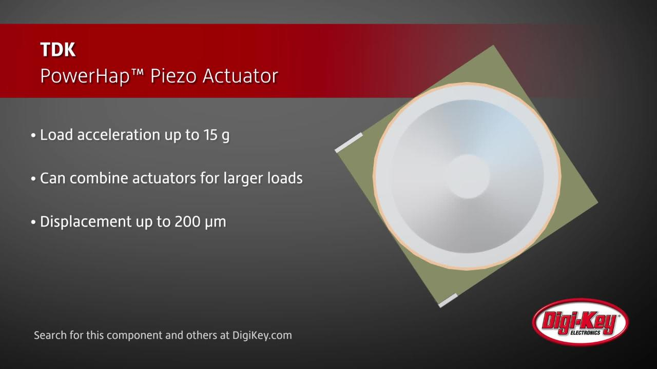 TDK PowerHap Piezo Actuator | Digi-Key Daily
