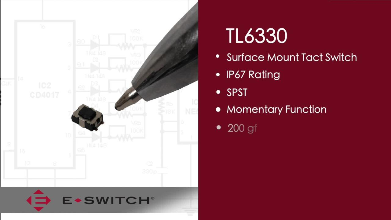 Introducing E-Switch's new Tactile Switch, the TL6330