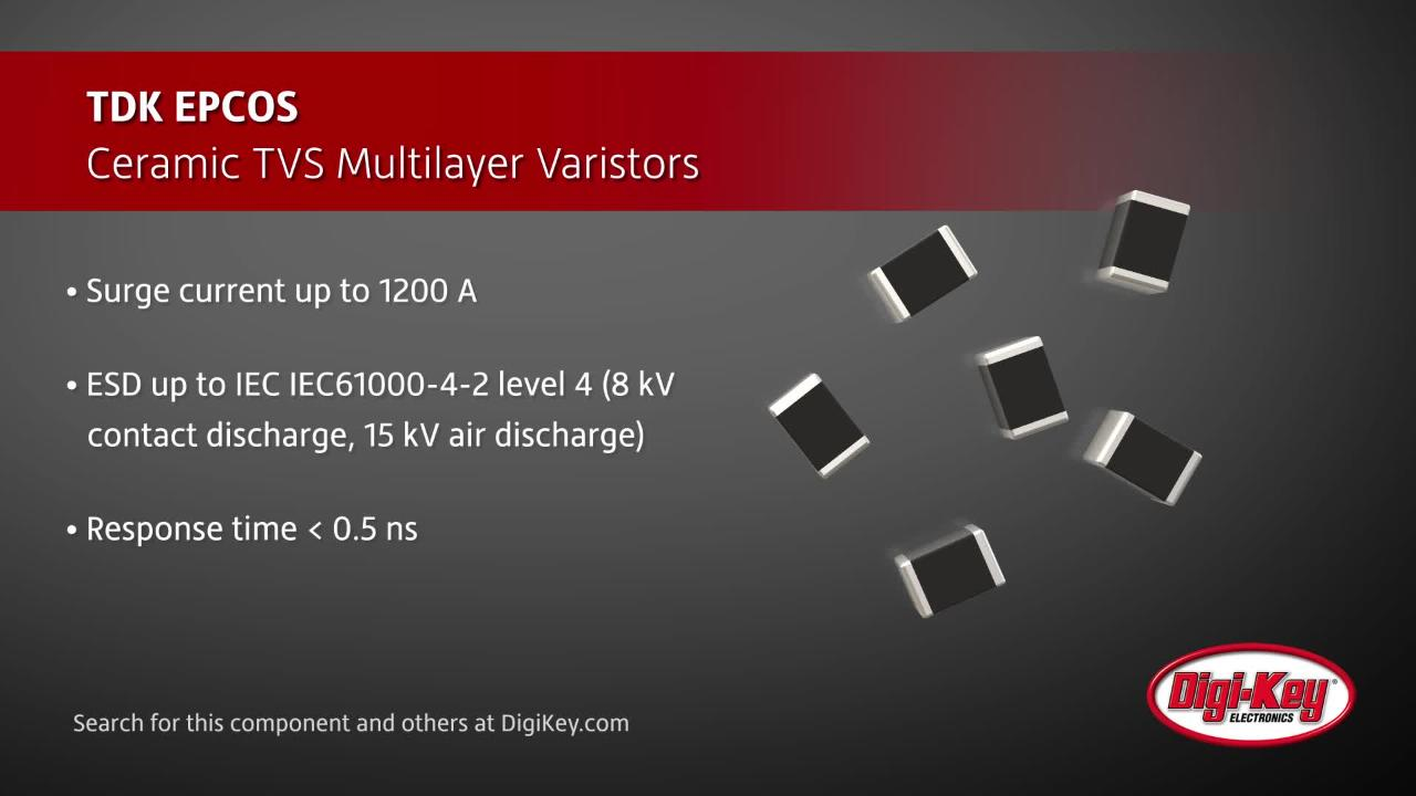 TDK EPCOS UL Rated Varistors | Digi-Key Daily