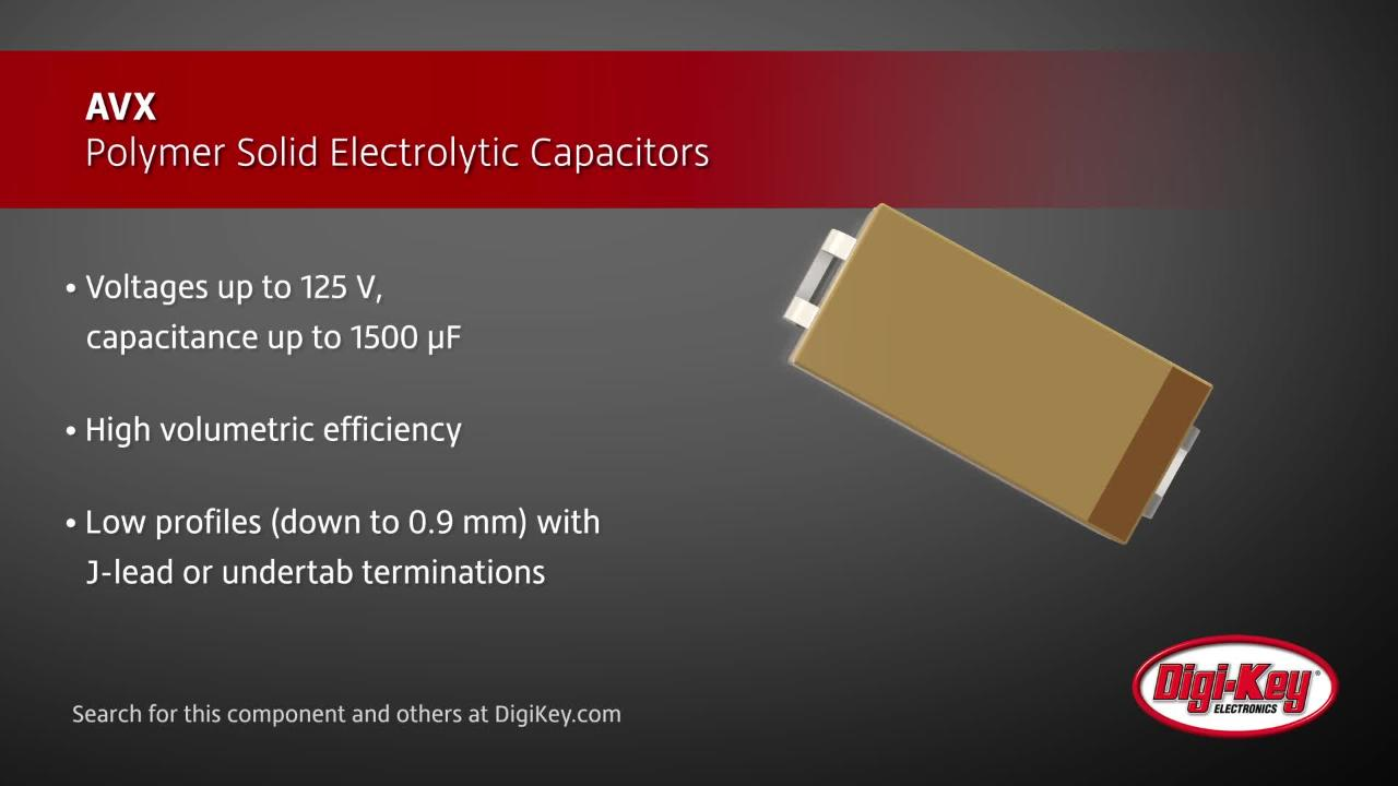 AVX Polymer Solid Electrolytic Capacitors | Digi-Key Daily