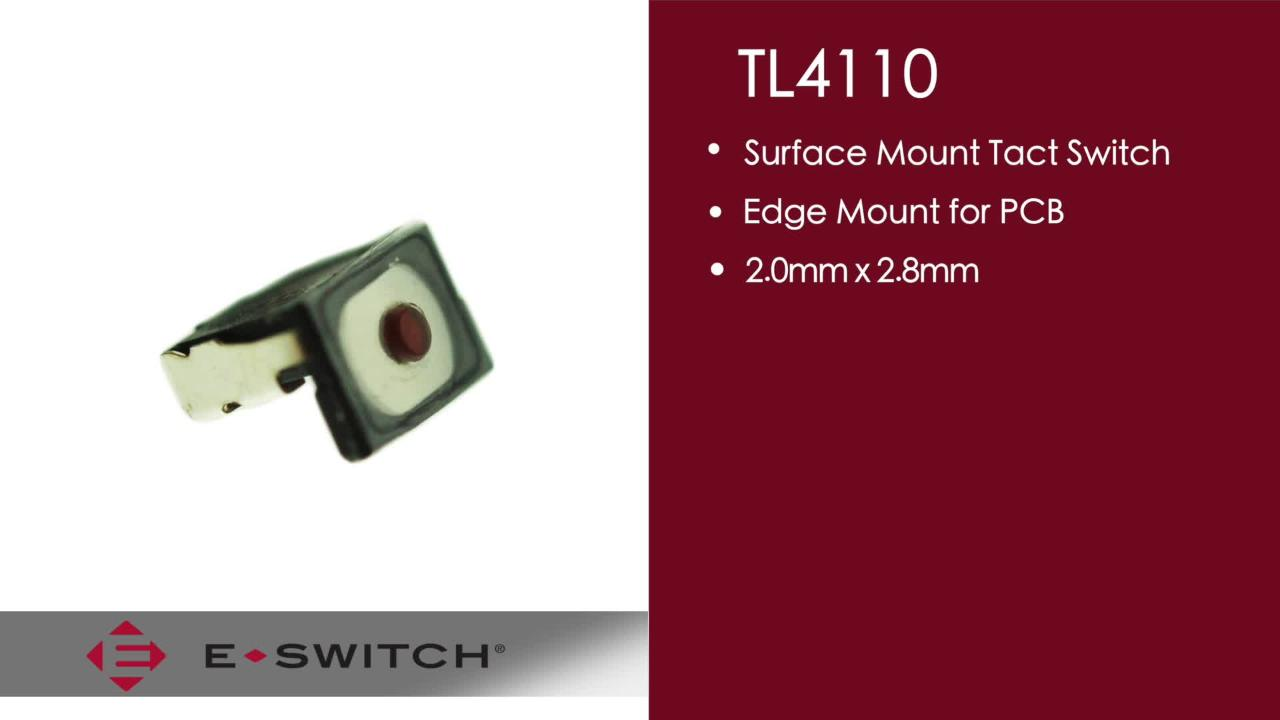 Introducing the TL4110 Edge Mounted, Small Surface Tactile Switch