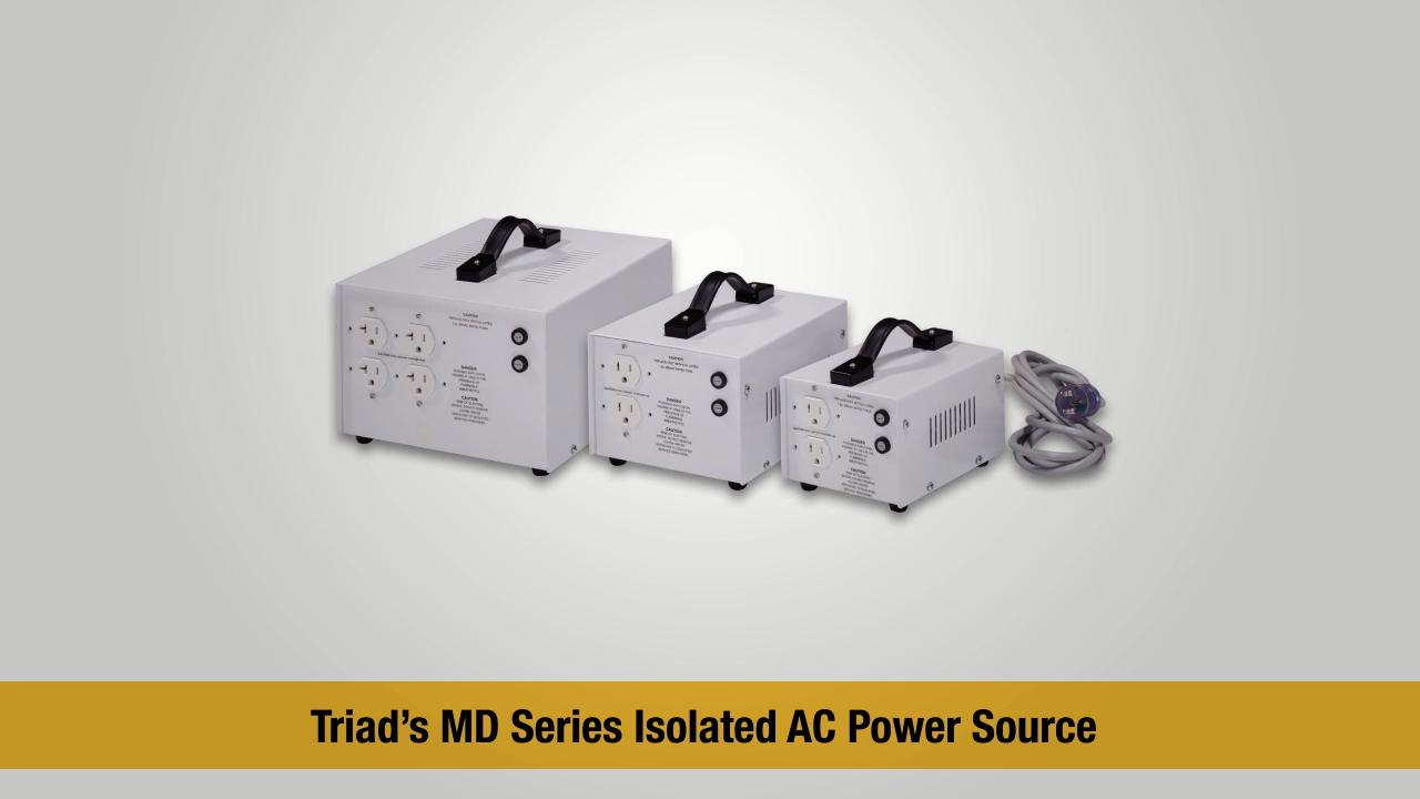 Triad Magnetics MD Series Isolated AC Power Source