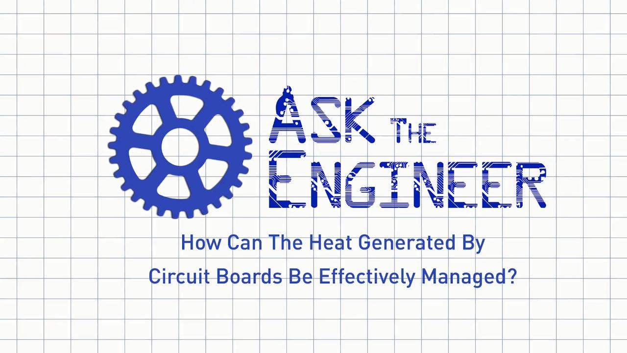 Ask The Engineer-Thermal Management