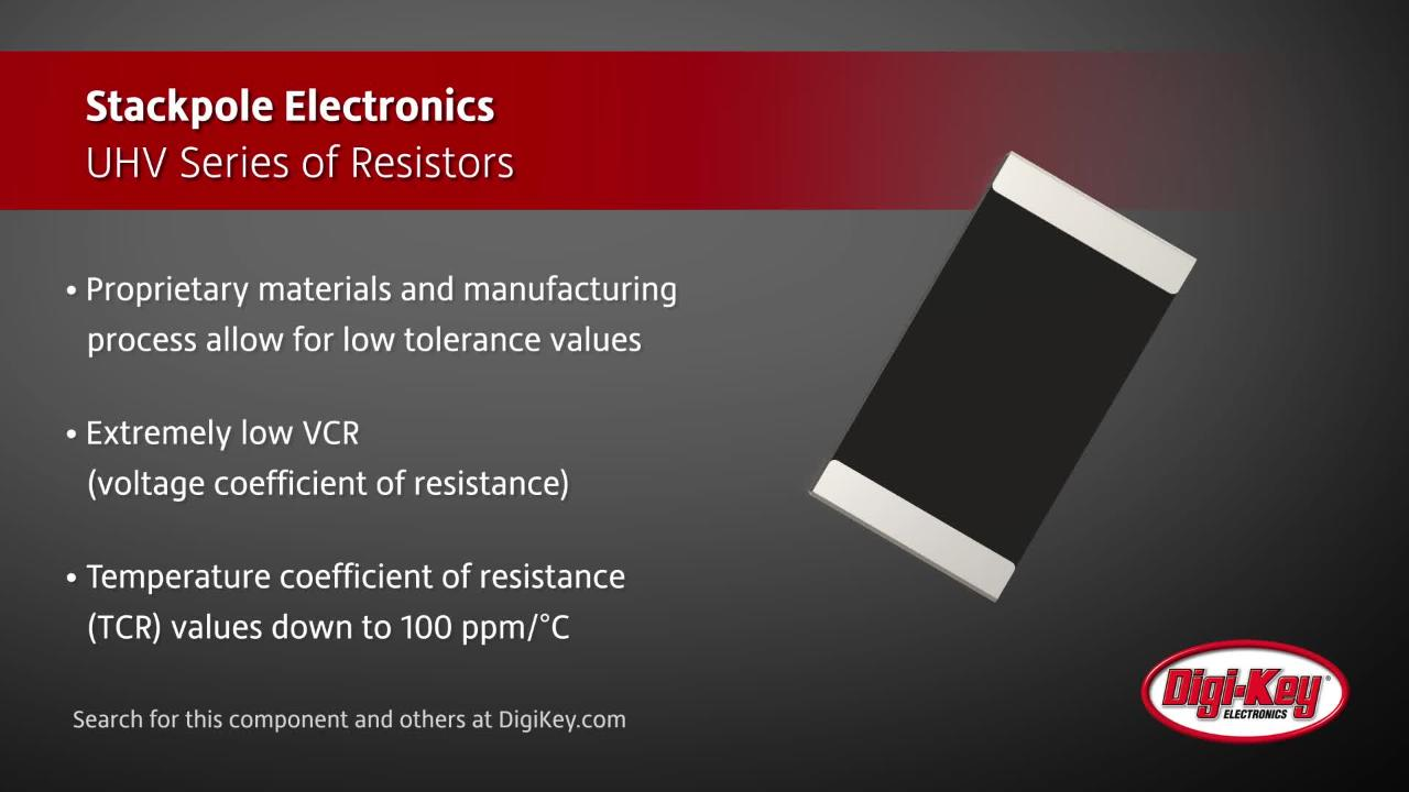 Stackpole UHV series of Resistors | Digi-Key Daily