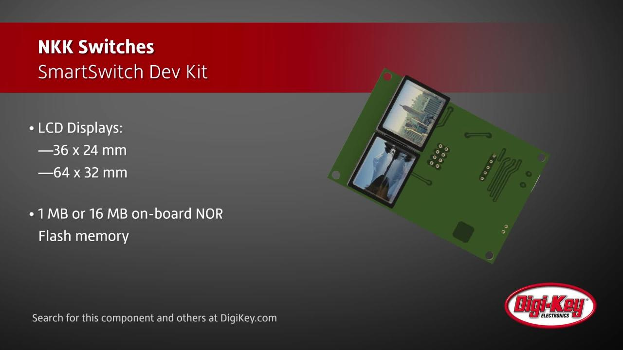 NKK Switches SmartSwitch Dev Kit | Digi-Key Daily