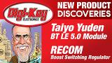 Recom Power and Taiyo Yuden New Product Discoveries Episode 16