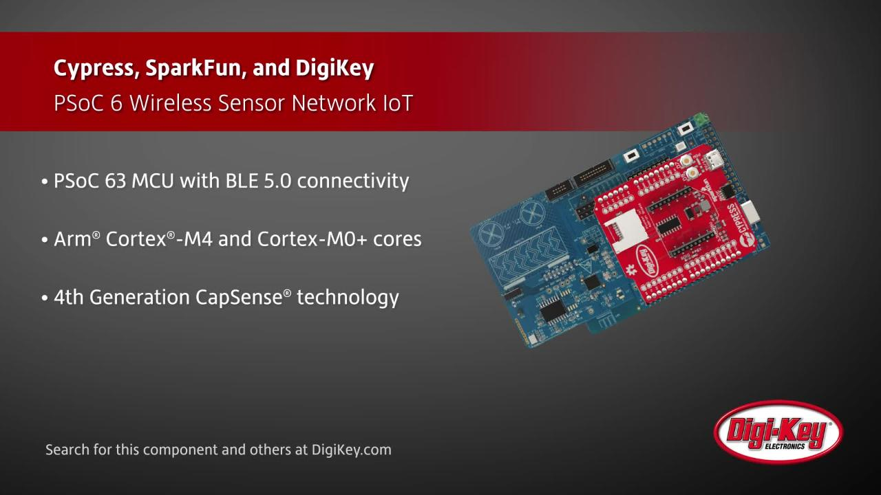 Cypress PSoC 6 Wireless Sensor Network IoT | Digi-Key Daily