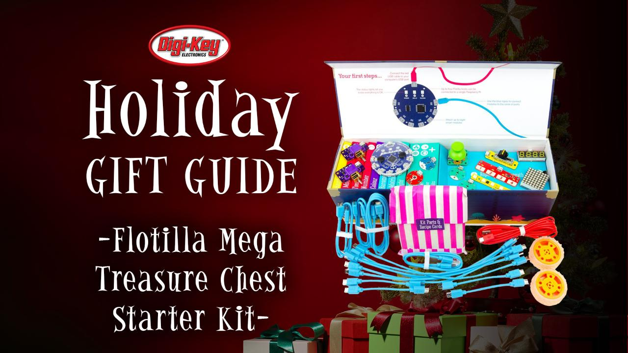 2017 Digi-Key Holiday Gift Guide – Flotilla | DigiKey