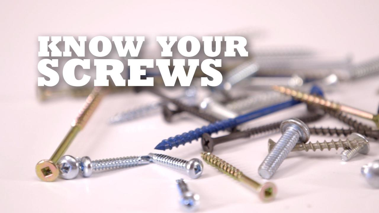 Are you using the right fastener for the job?