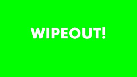 Animated Wipeout