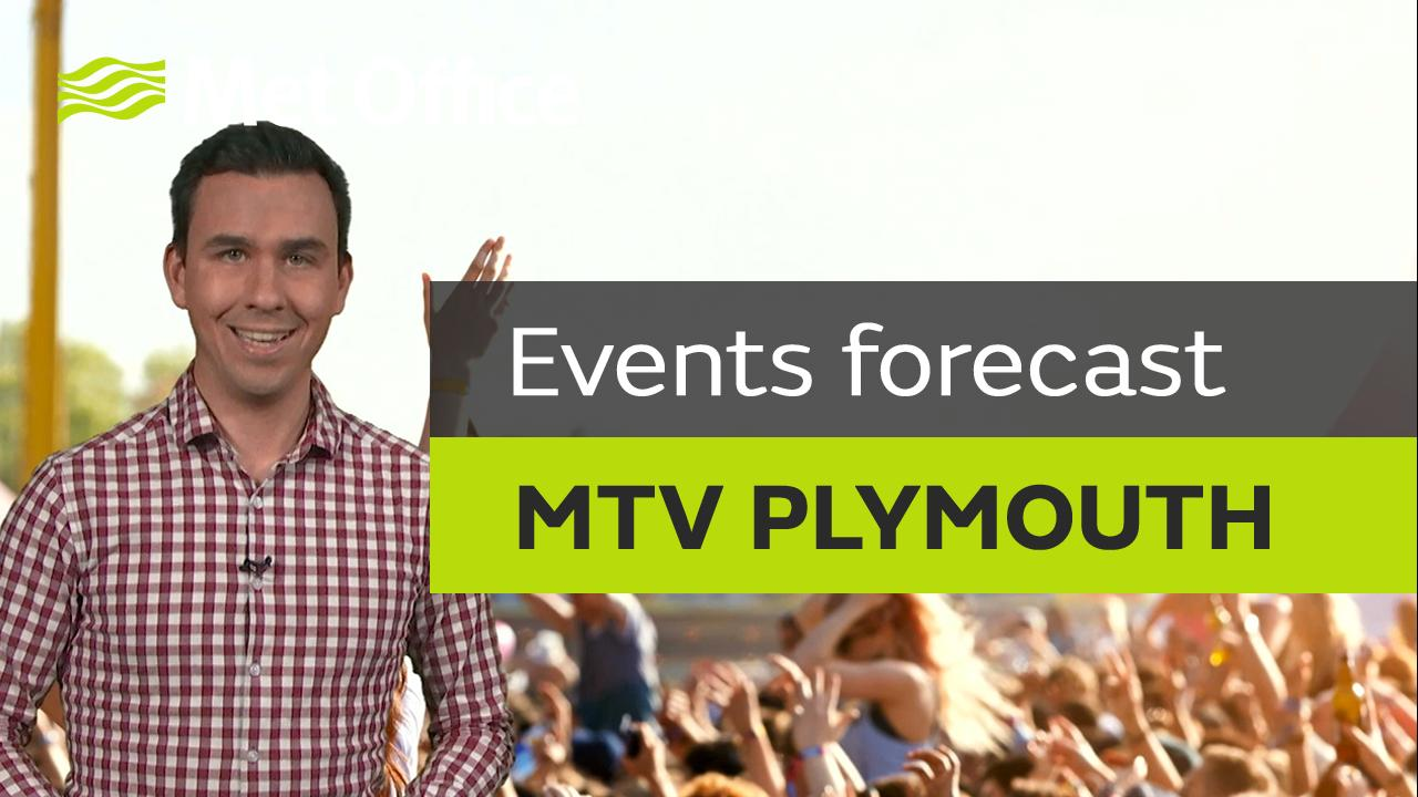 Aidan McGivern brings you the latest weather forecast for MTV Crashes Plymouth.