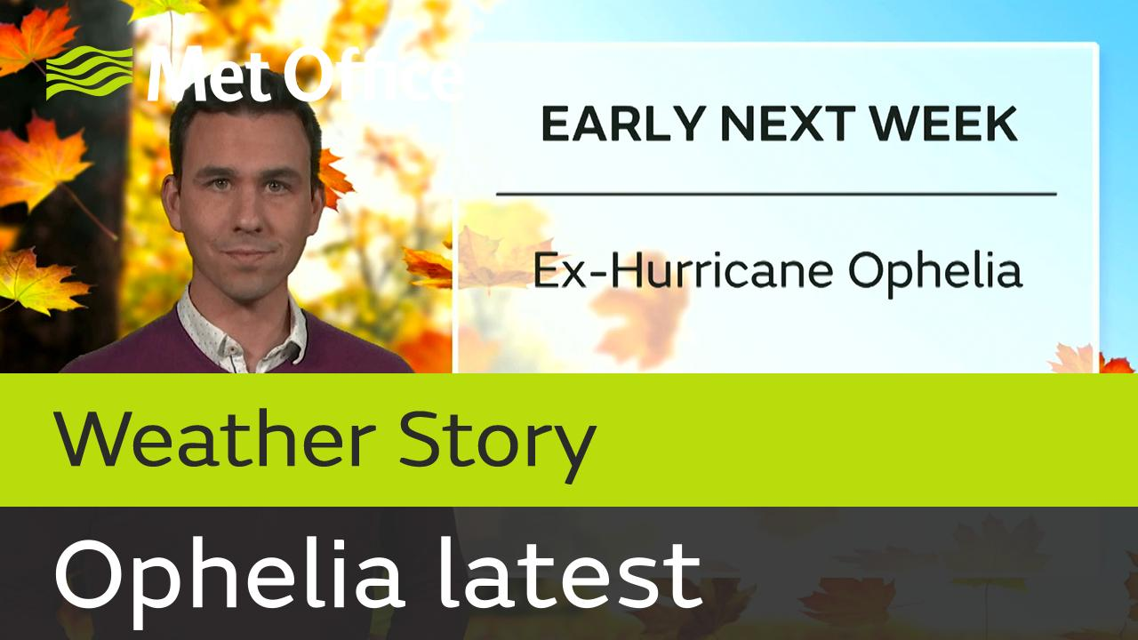 Aiden McGivern provides the latest overview on Ophelia and the potential impacts for the UK