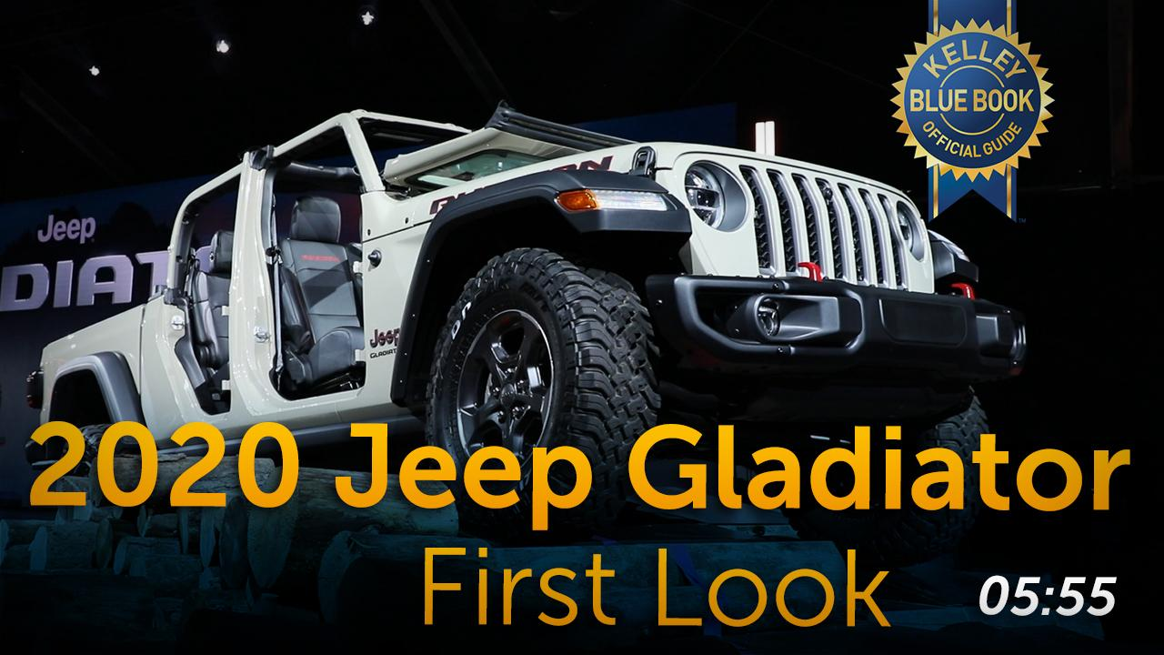 2020 Jeep Gladiator First Look Kelley Blue Book