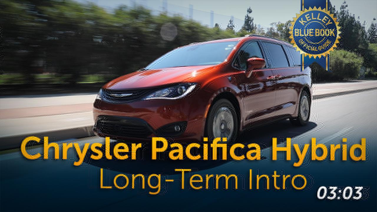 2018 Chrysler Pacifica Hybrid Ownership Review | Kelley Blue