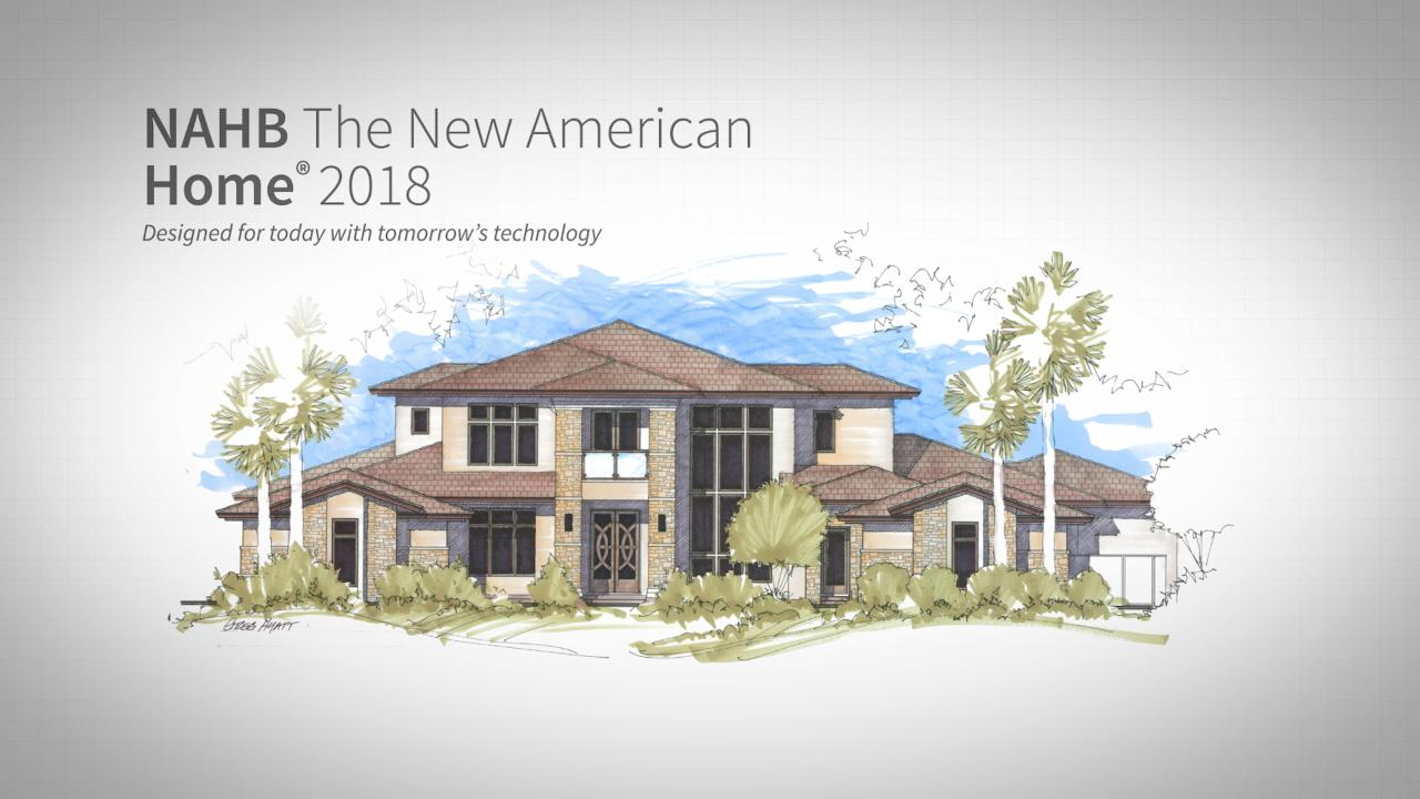2018 New American Home: Phase 1