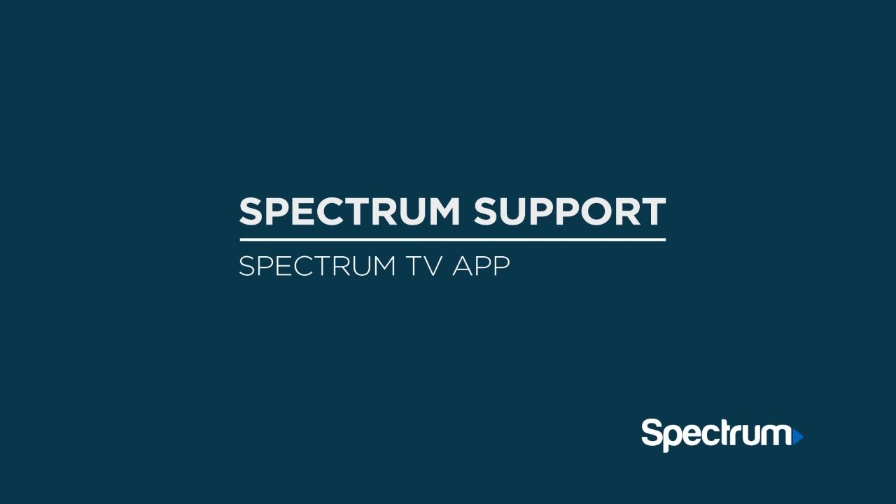 Link to support video about Spectrum TV App