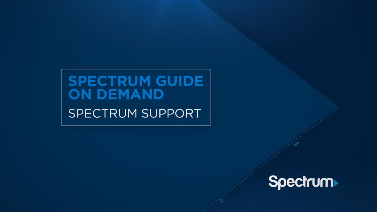 Spectrum Guide: On Demand | Spectrum Support