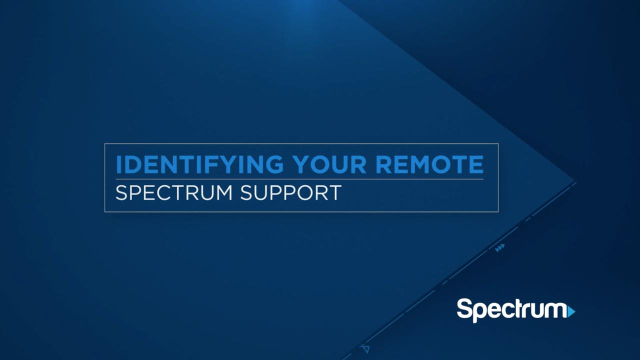 Identify And Program Your Remote Spectrum Support