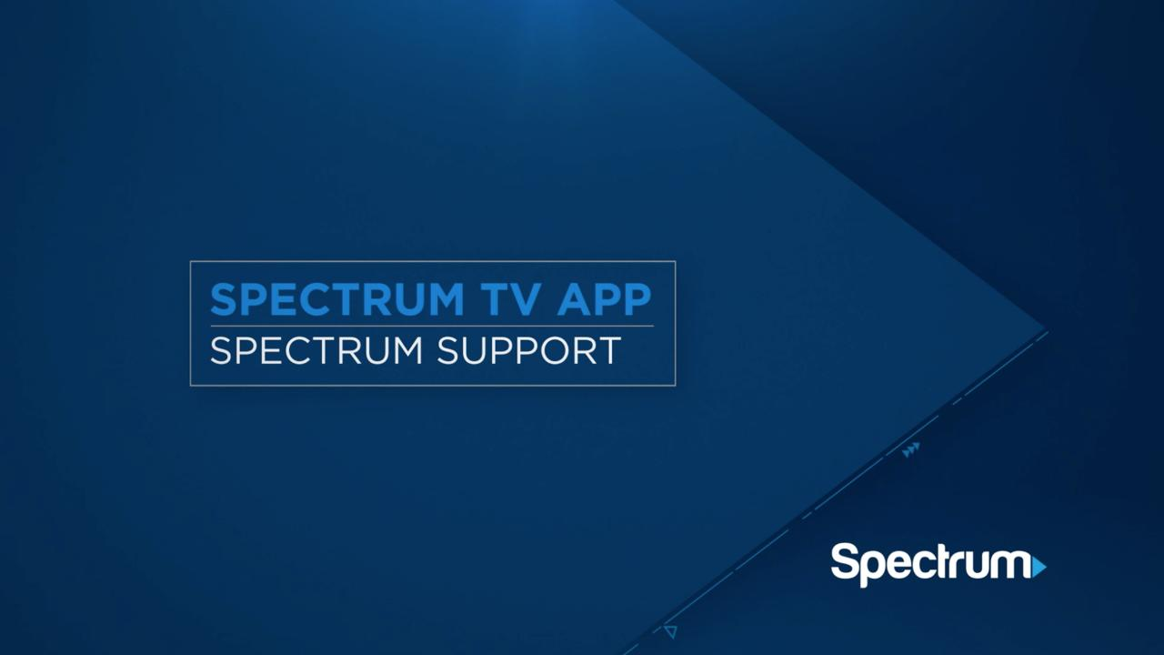 Explore the Spectrum TV App | Spectrum Support