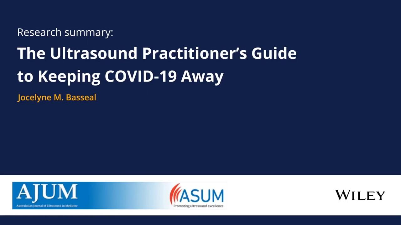 Covid 19 Infection Prevention And Control Guidance For All Ultrasound Practitioners Basseal 2020 Australasian Journal Of Ultrasound In Medicine Wiley Online Library