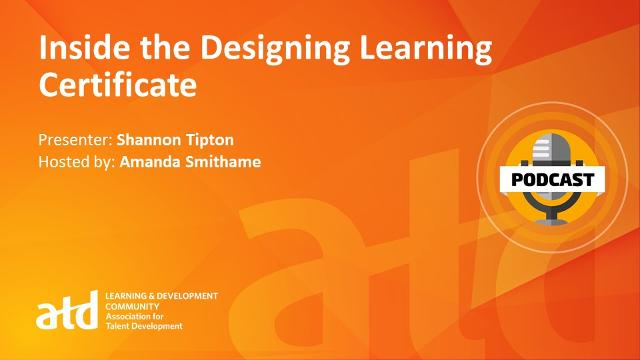Inside the Designing Learning Certificate