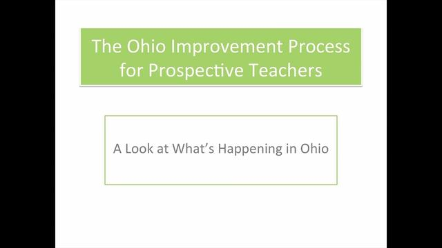 The Ohio Improvement Process for Prospective Teachers: A Look at What's Happening - Preview