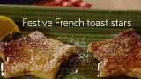 Festive French toast stars