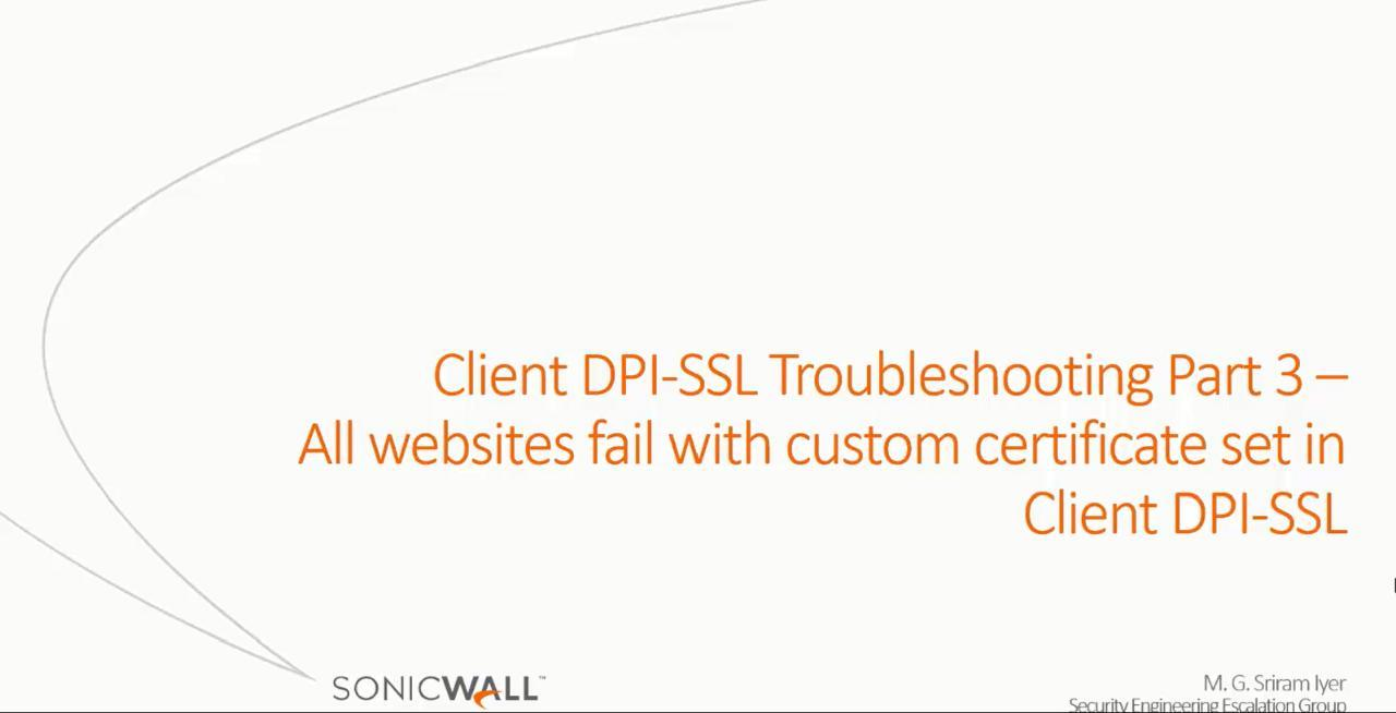 Client Dpi Ssl Troubleshooting Part 3 All Websites Fail With