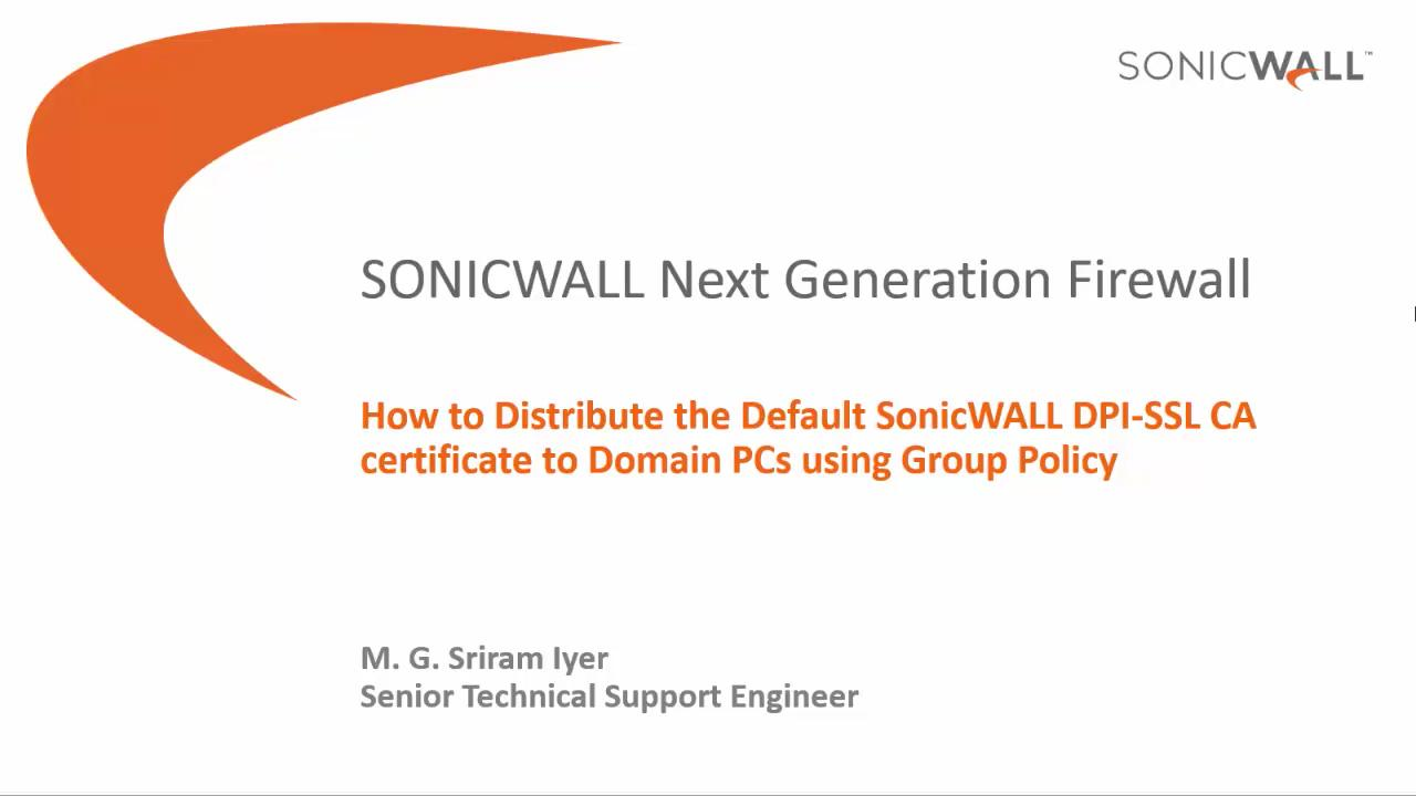 How To Distribute The Default Sonicwall Dpi Ssl Ca Certificate To
