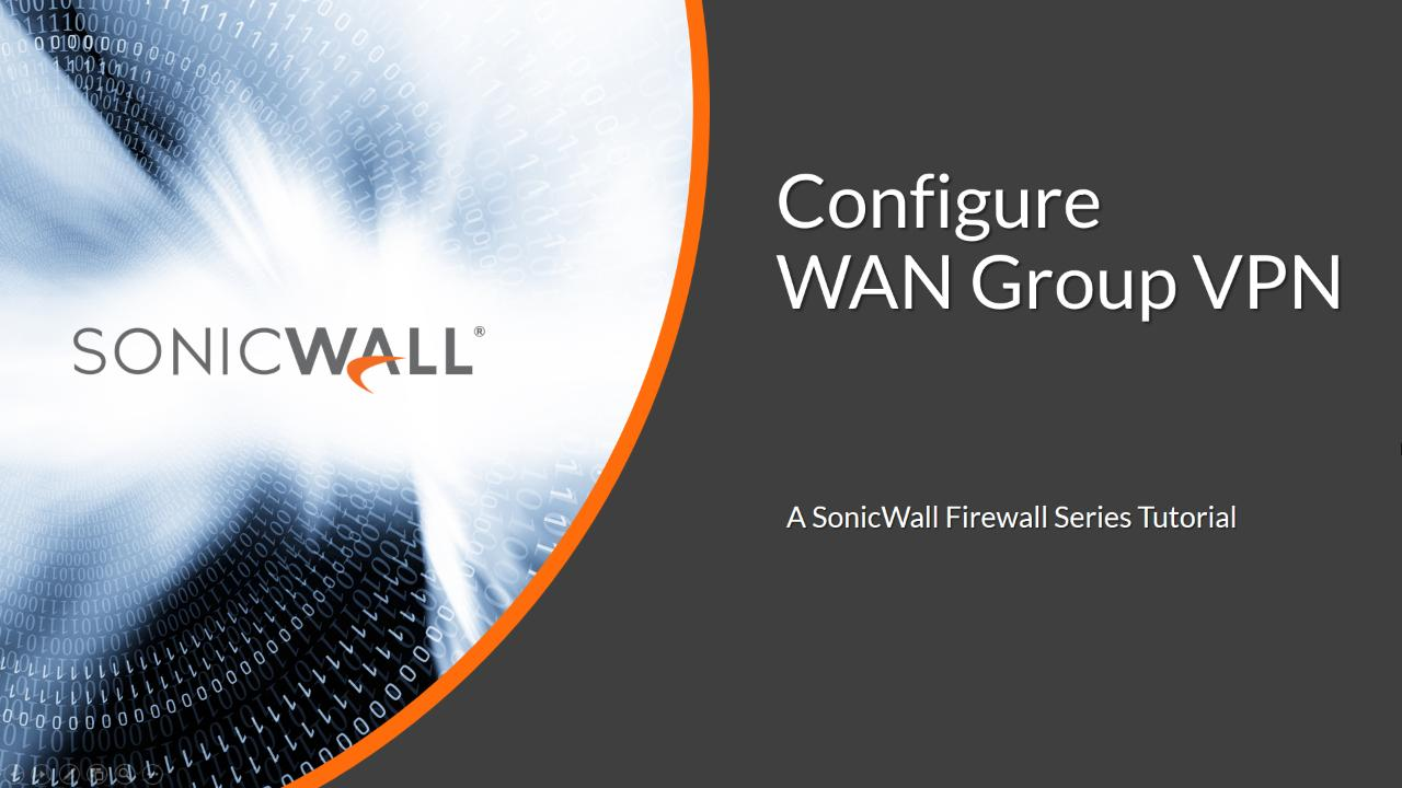 Video Tutorials - SonicWall