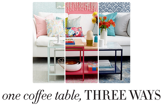 Coffee table makeover: 1 table, 3 looks