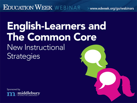 Webinar English Learners And The Common Core New Instructional