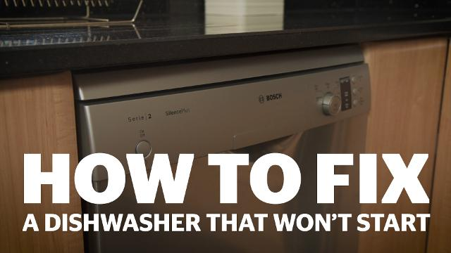 How To Fix A Dishwasher That Won't Start - Which?