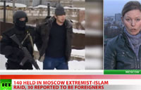 140 Extremists Detained in Moscow