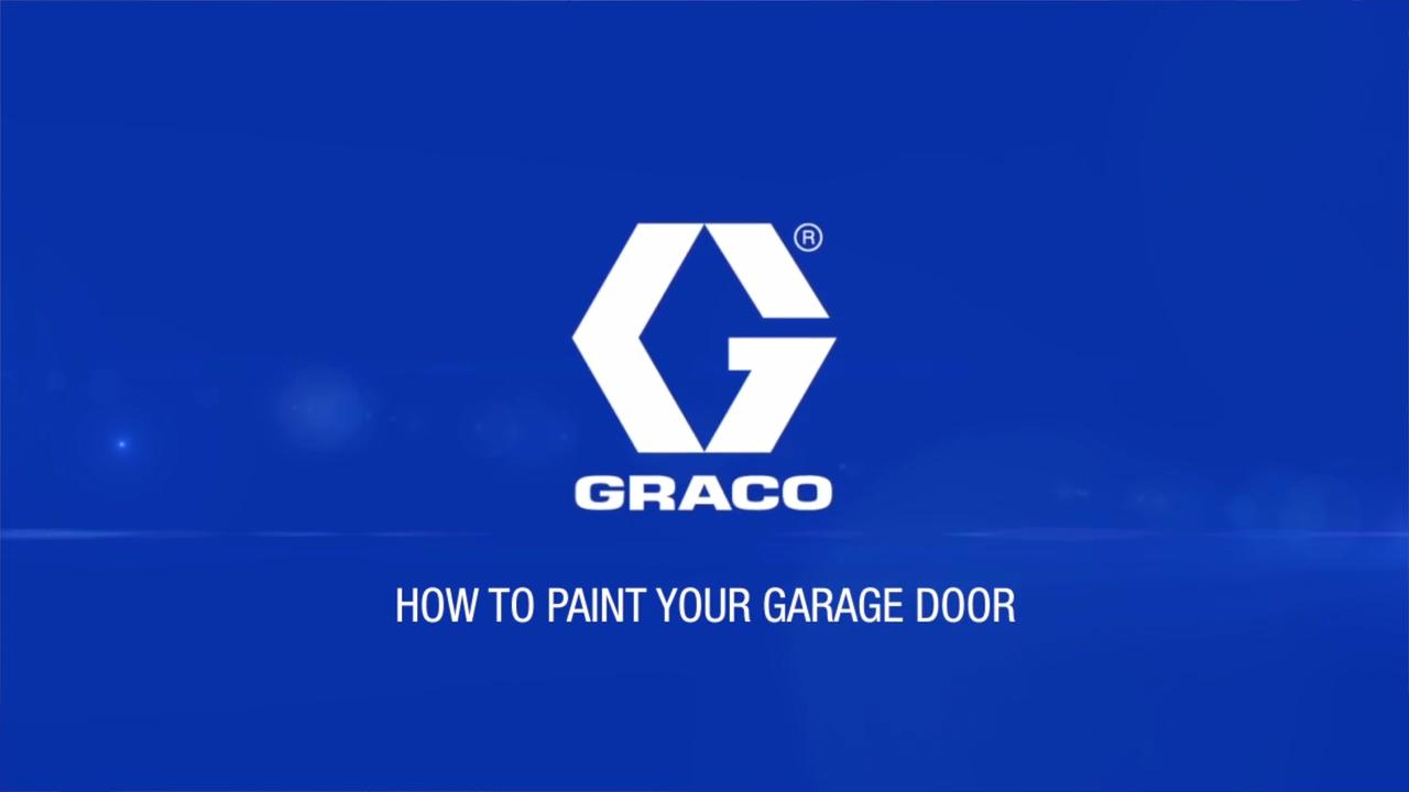 How to Paint a Garage Door Using a Paint Sprayer | Graco Homeowner